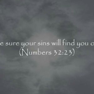 Be Sure Your Sins……